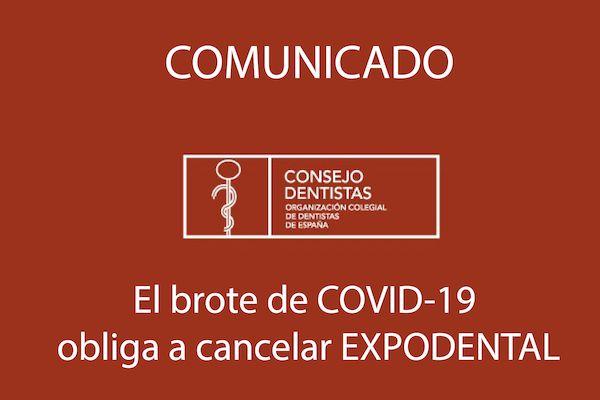 El brote de COVID-19 obliga a cancelar EXPODENTAL