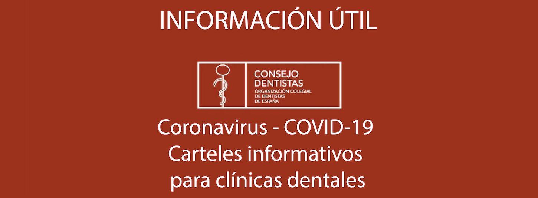 Coronavirus. Carteles informativos para clínicas dentales