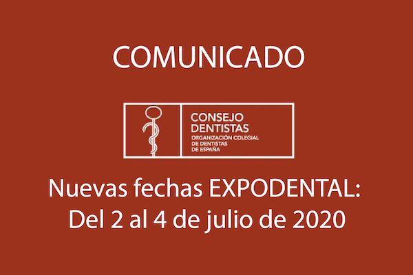 Nuevas fechas EXPODENTAL: Del 2 al 4 de julio de 2020