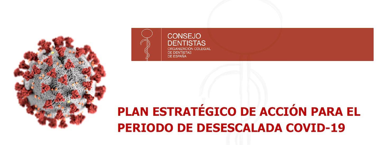 Plan estratégico de acción para el periodo de desescalada por el COVID-19