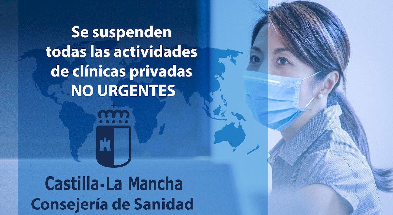 La Consejería de Sanidad de la JCCM suspende todas las actividades de clínicas privadas NO URGENTES