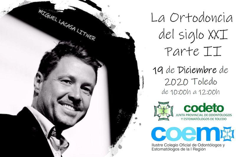 curso La Ortodoncia del siglo XXI parte II Diciembre Online por el COEM miguel lacasa litner